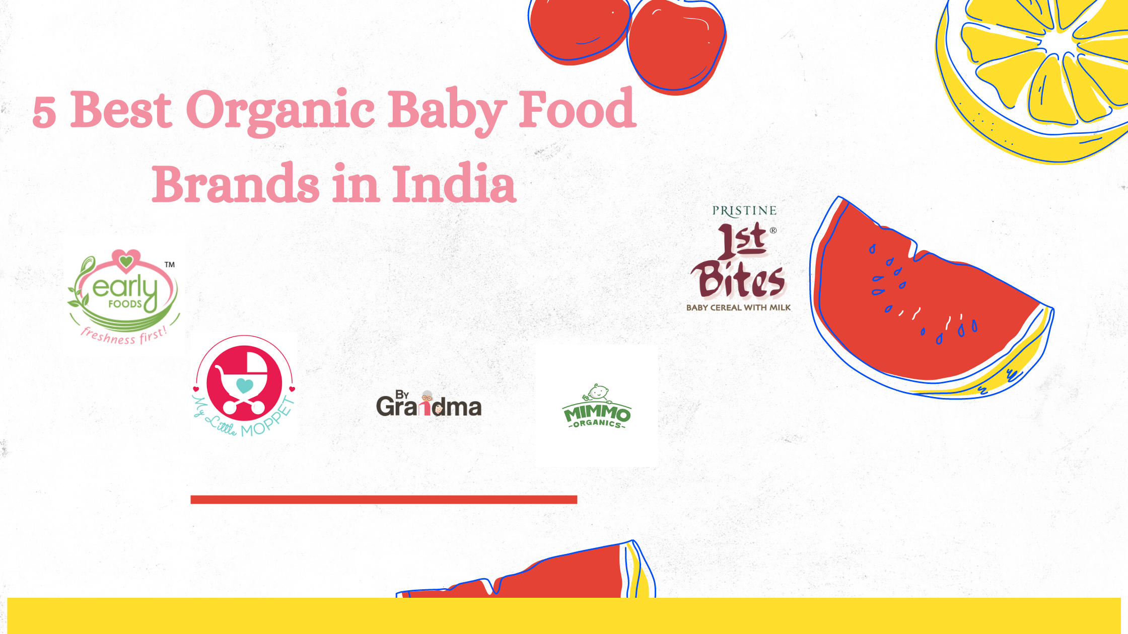 5 Best Organic Baby Food Brands in India 2020